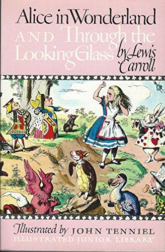 Alice in Wonderland / Through the Looking: Lewis Carroll