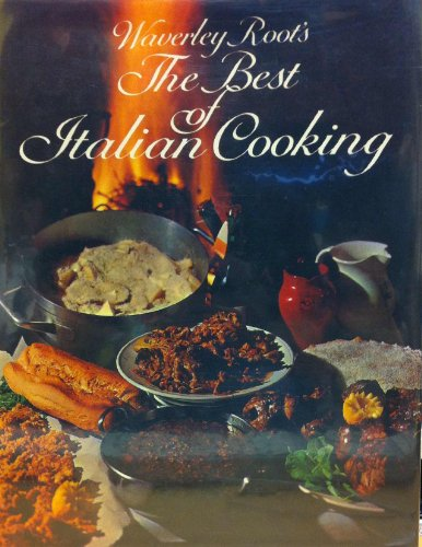 THE BEST OF ITALIAN COOKING: Root, Waverly