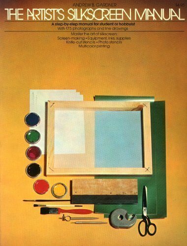 9780448115931: The artist's silkscreen manual