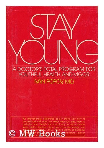 9780448116976: Stay young: A doctor's total program for youthful health and vigor