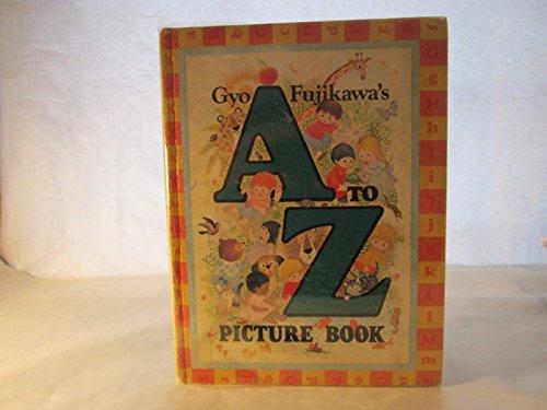9780448117416: Gyo Fujikawa's A to Z Picture Book