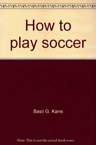 9780448120386: How to play soccer