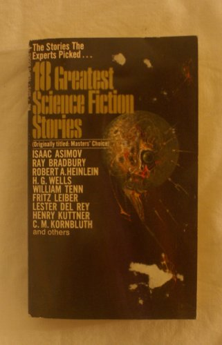 EIGHTEEN (18) GREATEST SCIENCE FICTION STORIES: Helen: Laurence M. (editor)