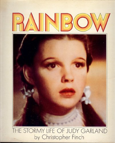 9780448121420: Rainbow: The Stormy Life of Judy Garland
