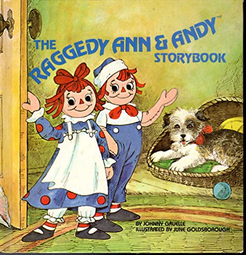 The Raggedy Ann and Andy Storybook: Gruelle, Johnny