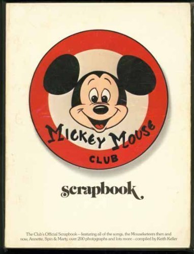The Mickey Mouse Club Scrapbook: Keller, Keith