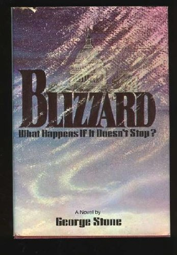 Blizzard: A Novel: George Stone
