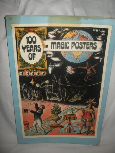9780448122847: 100 Years of Magic Posters
