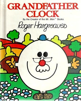 Grandfather Clock: Roger Hargreaves