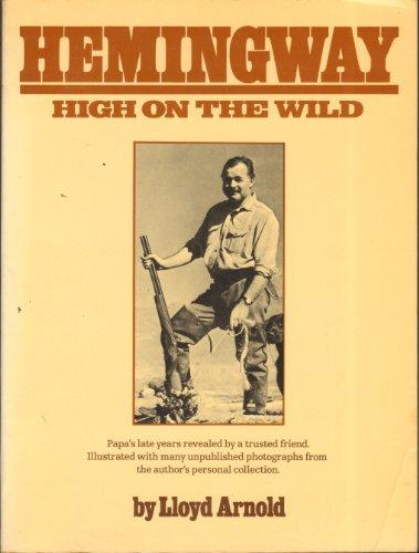 9780448123349: Hemingway: High on the Wild