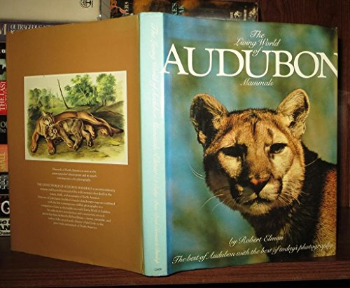 The Living World of Audubon Mammals: Elman, Robert