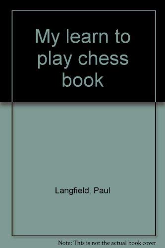 9780448125046: My Learn to Play Chess Book