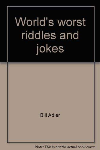 9780448125862: World's worst riddles and jokes