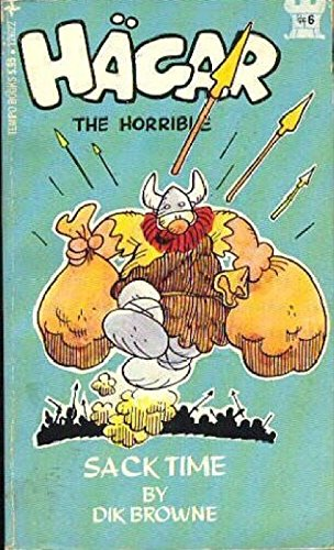 Sack Time (Hagar the Horrible): Dik Browne