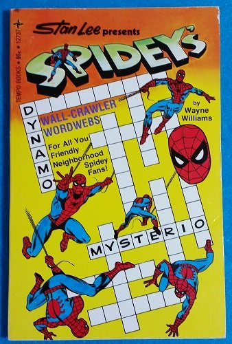 Stan Lee presents Spidey's wall-crawler wordwebs (0448127377) by Wayne Williams