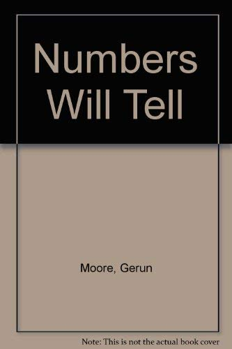 Numbers Will Tell: Moore, Gerun