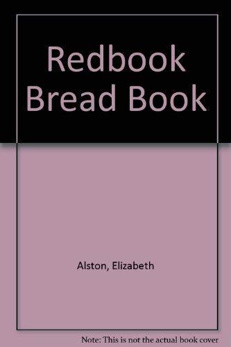 The Redbook Breadbook: Alston, Elizabeth