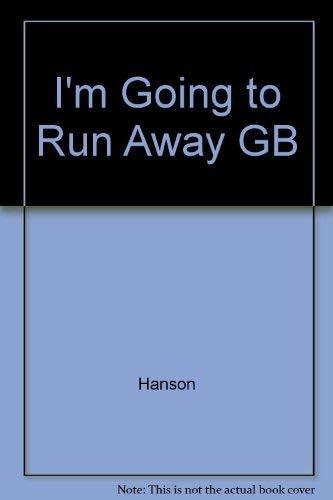 9780448130491: I'm Going to Run Away GB