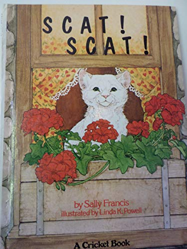 Scat Scat (A Cricket book): Sally R. Francis