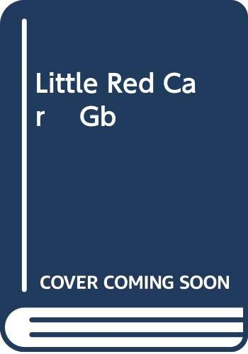 9780448130736: Little Red Car Gb