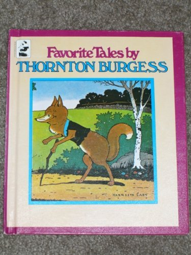 Favorite Tales (9780448131412) by Thornton W. Burgess