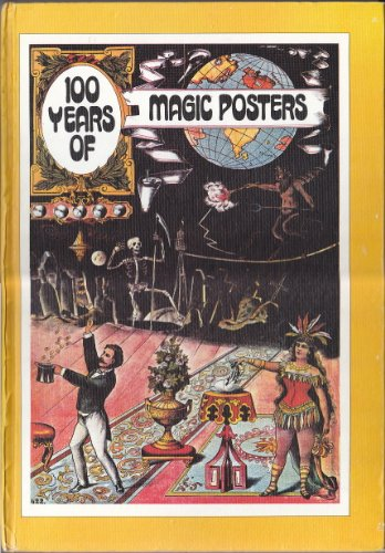 100 Years of Magic Posters (The Poster Art Library): Charles Reynolds, Regina Reynolds