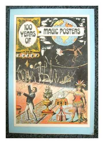 9780448133645: 100 Years of Magic Posters (The Poster Art Library)
