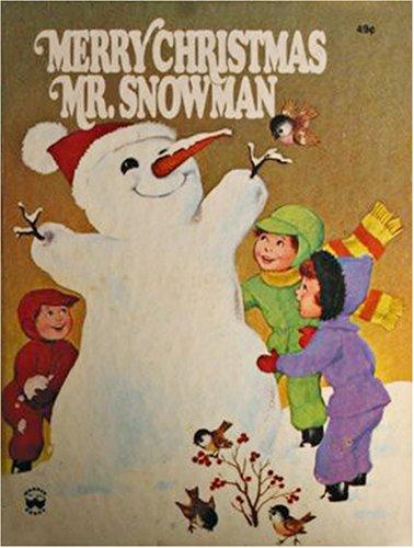 Merry Christmas Mr. Snowman!: Irma Wilde