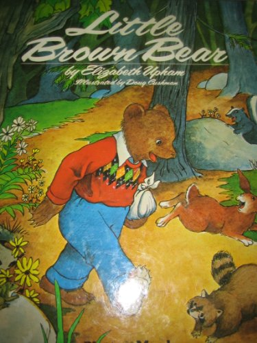 Little Brown Bear (9780448136219) by Elizabeth Upham