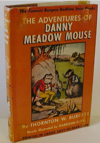 9780448137032: The adventures of Danny Meadow Mouse. Illustrated by Harrison Cady. The Bedtime Story-Books.