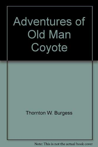 9780448137087: Adventures of Old Man Coyote