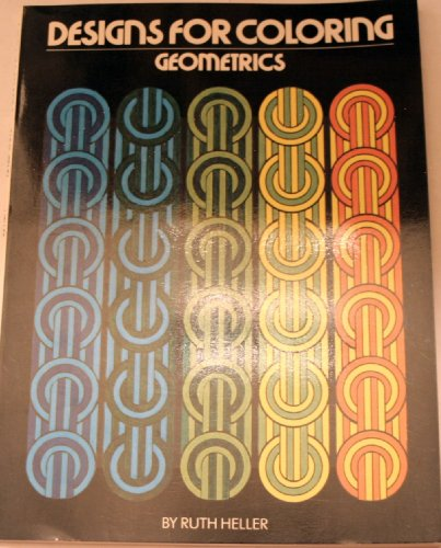 Designs for Coloring: Geometrics (0448139510) by Heller, Ruth