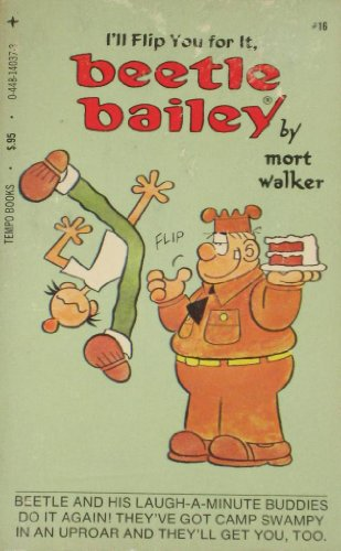 9780448140377: I'll Flip You For It, Beetle Bailey