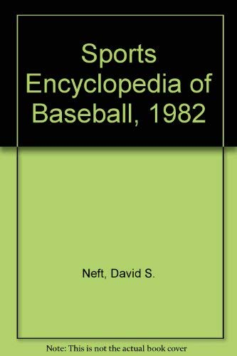 9780448140476: Sports Encyclopedia of Baseball, 1982