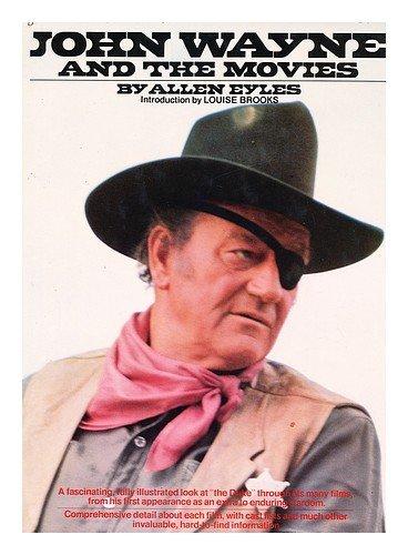 9780448140827: John Wayne and the Movies / Allen Eyles