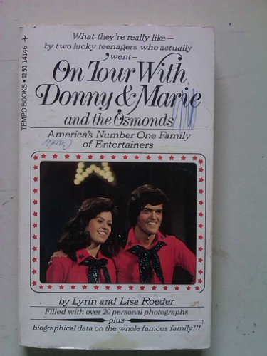 On Tour with Donny and Marie and the Osmonds: Lynn Roeder
