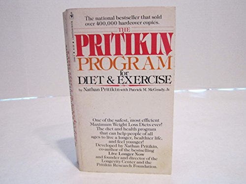 The Pritikin Program for Diet and Exercise: Pritikin, Nathan