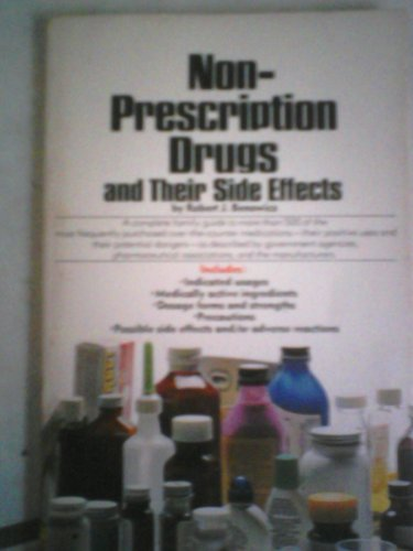 Non-prescription drugs and their side effects: Benowicz, Robert J