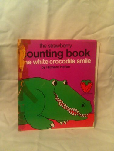 9780448144047: One White Crocodile Smile: A Counting Book