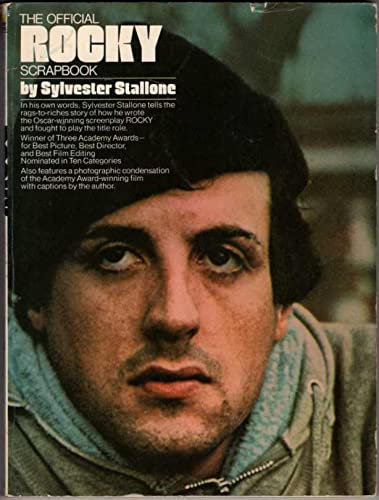 The Official Rocky Scrapbook: Sylvester Stallone