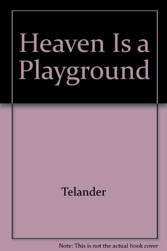 9780448144764: Heaven Is a Playground