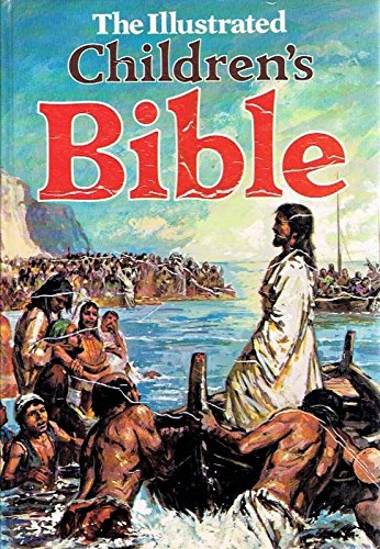 Illustrated Children's Bible: Ken Petts; David