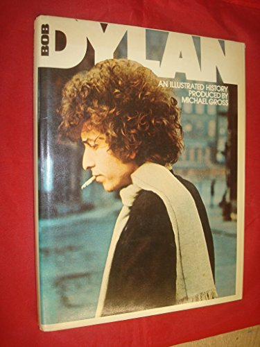 9780448145747: BOB DYLAN: AN ILLUSTRATED HISTORY.