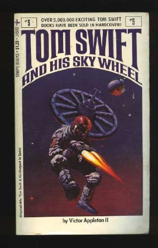 9780448146003: Tom Swift and his sky wheel