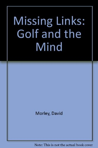 9780448146232: Missing Links: Golf and the Mind