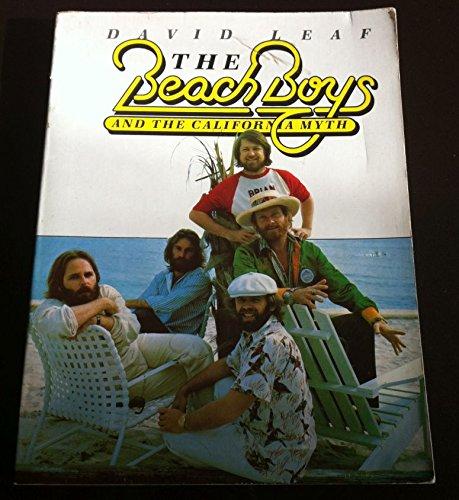 The Beach Boys and the California Myth: David Leaf