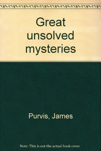 Great unsolved mysteries: Purvis, James