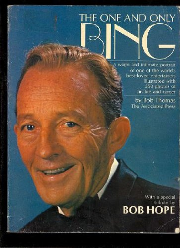 The One and Only Bing: Thomas, Bob