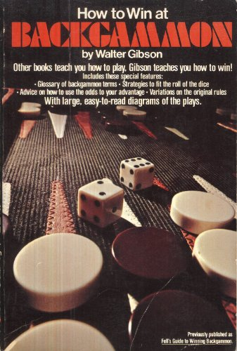 How to Win at Backgammon (0448146827) by Walter Gibson