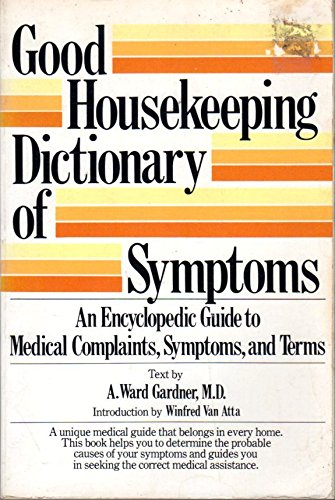 9780448147314: Good Housekeeping Dictionary of Symptoms